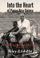 Into the Heart of Papua New Guinea #01 Paperback