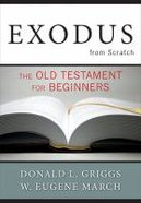 Exodus From Scratch Paperback
