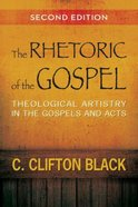 Rhetoric of the Gospel (Second Edition) Paperback