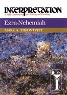 Ezra-Nehemiah (Interpretation Bible Commentaries Series) Paperback