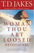 Woman Thou Art Loosed Devotional Paperback