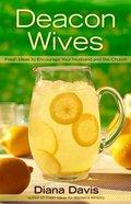 Deacon Wives Paperback