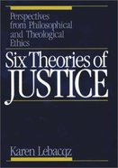 Six Theories of Justice Paperback