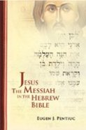 Jesus the Messiah in Hebrew Bible