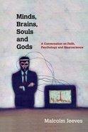 Minds, Brains, Souls and Gods Paperback