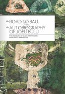 The Road to Bau and the Autobiography of Joeli Bulu Paperback