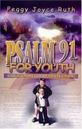 Psalm 91 For Youth Paperback