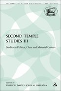 Second Temple Studies III (Library Of Hebrew Bible/old Testament Studies Series) Paperback