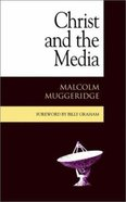 Christ and the Media