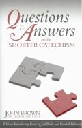 Questions and Answers on the Shorter Catechism Paperback