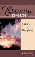 Eternity Realized Paperback