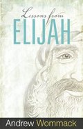 Lessons From Elijah Paperback