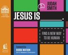 Jesus is ____. Find a New Way to Be Human (Unabridged, 5cds) CD