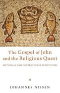 The Gospel of John and the Religious Quest Hardback