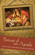 Portrait of An Apostle Hardback
