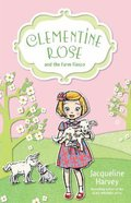 Clementine Rose and the Farm Fiasco (Clementine Rose Series) Paperback