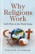 Why Religions Work Paperback