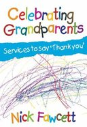 Celebrating Grandparents Paperback
