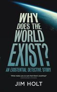 Why Does the World Exist? Paperback