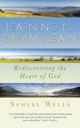 Learning to Dream Again Paperback