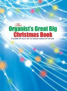 Organist's Great Big Christmas Book