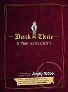 A Year At St Cliff's: Derek the Cleric Paperback