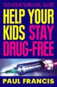 Help Your Kids Stay Drug Free