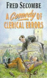 Comedy of Clerical Errors
