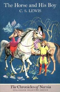 The Narnia #03: Horse and His Boy (B Format Colour Edition) (#03 in Chronicles Of Narnia Series)
