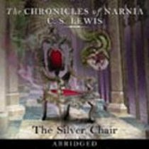 The Narnia #06: Silver Chair (#06 in Chronicles Of Narnia Audio Series)