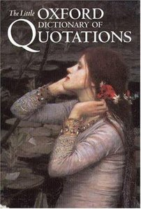 The Little Oxford Dictionary of Quotations