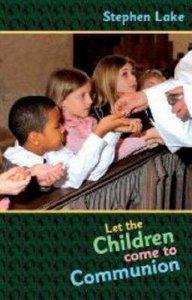 Let the Children Come to Communion
