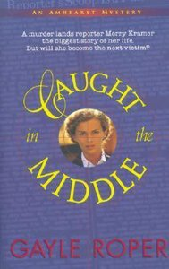 Caught in the Middle (Amhearst Mystery Series)