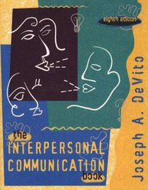 The Interpersonal Communication Book (8th Ed)