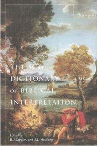 The Scm Dictionary of Biblical Interpretation (2nd Edition)
