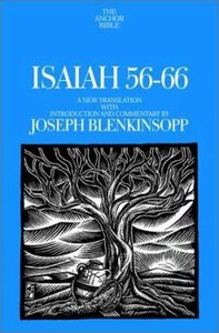 Anchor: Isaiah 56-66 (#19B in Anchor Bible Commentaries Series)
