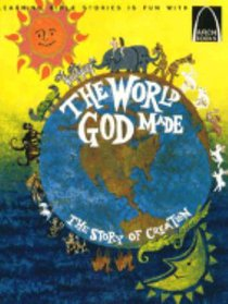 The World God Made (Arch Books Series)