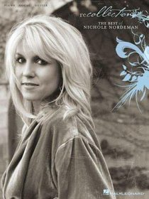 Recollection: The Best of Nichole Nordeman Music Book