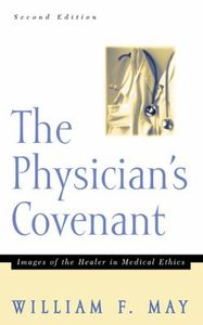 The Physicians Covenant (2nd Edition)