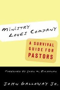 Ministry Loves Company