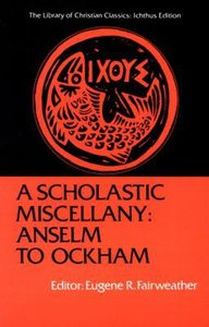 A Scholastic Miscellany (Library Of Christian Classics Series)