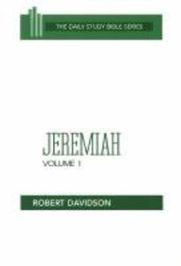Jeremiah (Volume 1) (Daily Study Bible Old Testament Series)