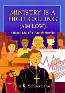 Ministry is a High Calling (Aim Low)