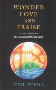 Wonder, Love and Praise