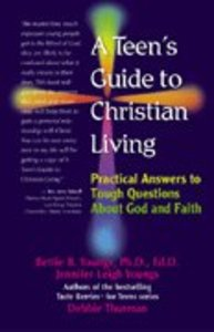 A Teens Guide to Christian Living