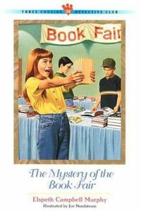 Mystery of the Book Fair (#24 in Three Cousins Dc Series)