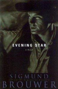 Evening Star (#01 in Legends Of Laramie Series)