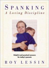 Spanking: A Loving Discipline
