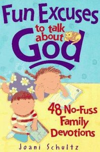 Fun Excuses to Talk About God