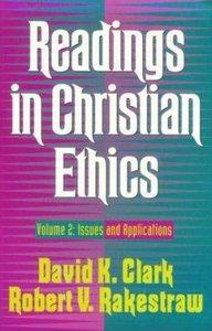 Readings in Christian Ethics (Vol 2)